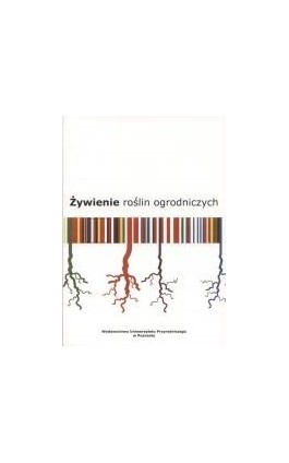 Żywienie roślin ogrodniczych - Włodzimierz Breś - Ebook - 978-83-7160-548-2