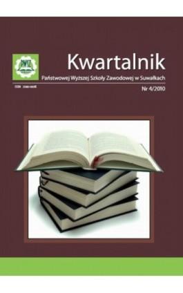 Kwartalnik Państwowej Wyższej Szkoły Zawodowej w Suwałkach nr 4/2010 - Praca zbiorowa - Ebook
