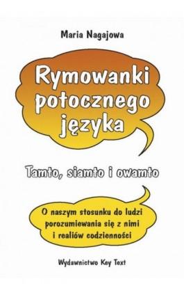 Rymowanki potocznego języka - Maria Nagajowa - Ebook - 978-83-87251-17-8