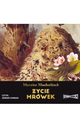 Życie mrówek - Maurice Maeterlinck - Audiobook - 978-83-8146-773-5