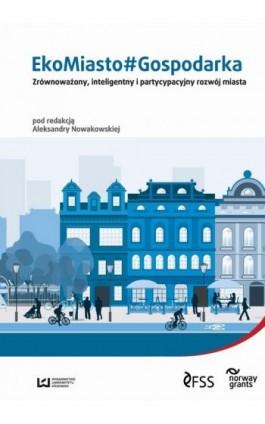 EkoMiasto#Gospodarka - Ebook - 978-83-7969-969-8