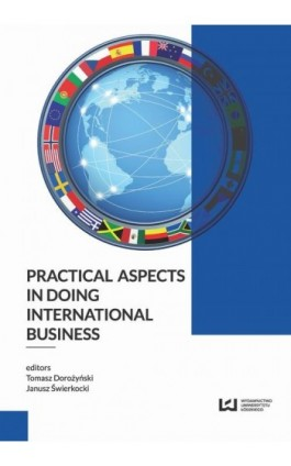 Practical Aspects in Doing International Business - Ebook - 978-83-7969-988-9