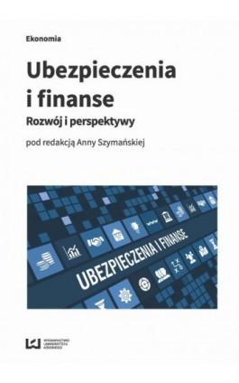 Ubezpieczenia i finanse - Ebook - 978-83-8088-629-2