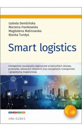 Smart logistics - Izabela Dembińska - Ebook - 978-83-65648-70-9
