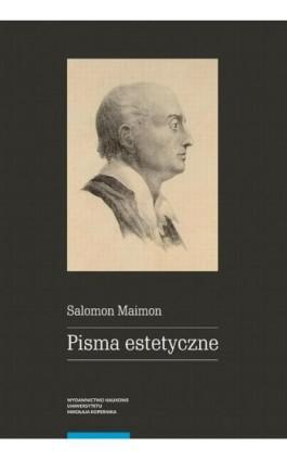 Pisma estetyczne - Salomon Maimon - Ebook - 978-83-231-4060-3