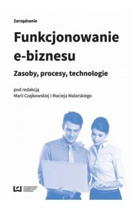 Funkcjonowanie e-biznesu - Ebook - 978-83-8088-106-8