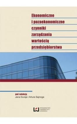 Ekonomiczne i pozaekonomiczne czynniki zarządzania wartością przedsiębiorstwa - Ebook - 978-83-7969-323-8