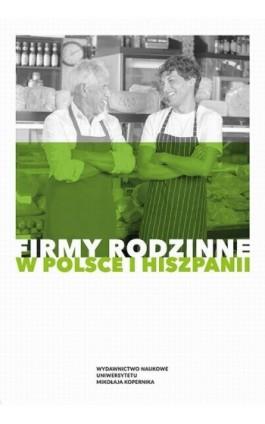 Firmy rodzinne w Polsce i Hiszpanii - Ebook - 978-83-231-3874-7