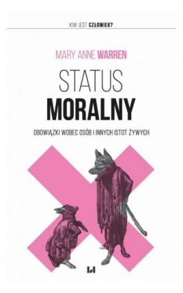 Status moralny - Mary Anne Warren - Ebook - 978-83-8142-074-7