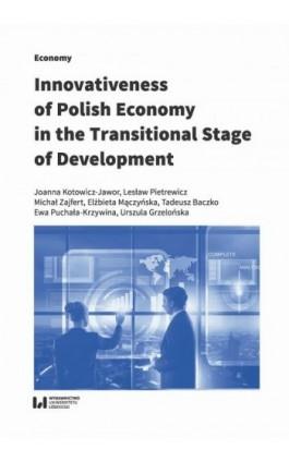 Innovativeness of Polish Economy in the Transitional Stage of Development - Joanna Kotowicz-Jawor - Ebook - 978-83-8142-786-9