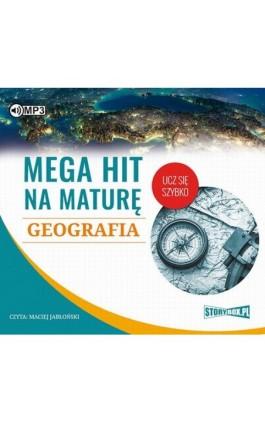 Mega hit na maturę Geografia - Adam Sochaczewski - Audiobook - 978-83-8146-554-0