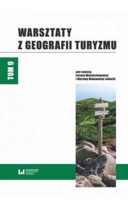 Warsztaty z Geografii Turyzmu. Tom 9 - Ebook - 978-83-8142-699-2