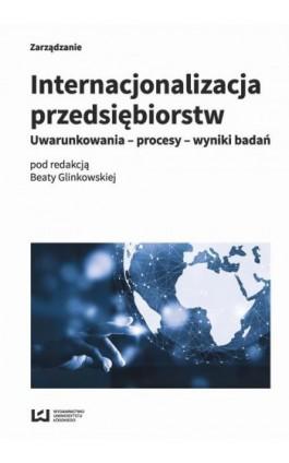 Internacjonalizacja przedsiębiorstw - Ebook - 978-83-8088-493-9