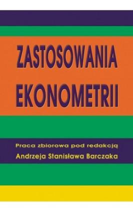 Zastosowania ekonometrii - Ebook - 978-83-7246-530-6