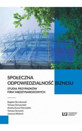 Społeczna odpowiedzialność biznesu - Bogdan Buczkowski - Ebook - 978-83-8088-110-5