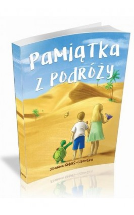 Pamiątka z podróży - Joanna Kobus-Cisowska - Ebook - 978-83-62993-49-9