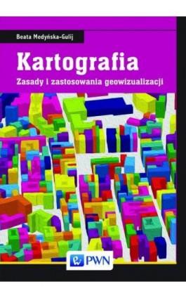Kartografia - Beata Medyńska-Gulij - Ebook - 978-83-01-18328-8