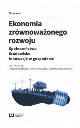 Ekonomia zrównoważonego rozwoju - Ebook - 978-83-8088-491-5