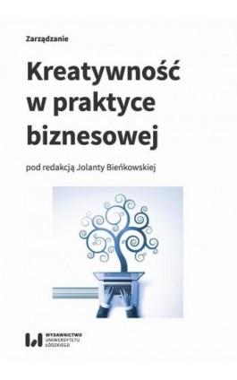 Kreatywność w praktyce biznesowej - Ebook - 978-83-8088-614-8