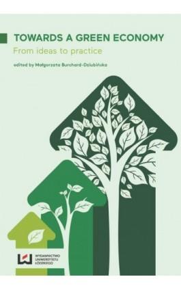 Towards a Green Economy - Ebook - 978-83-7969-623-9