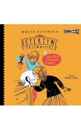 Detektywi z Tajemniczej 5. Tom 1. Zagadka zaginionej kamei - Marta Guzowska - Audiobook - 978-83-8146-933-3