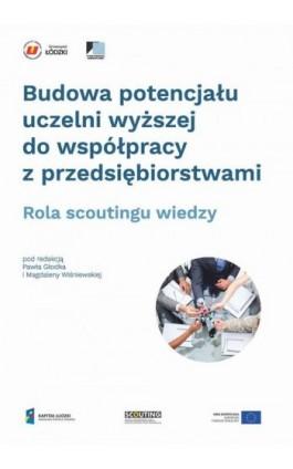Budowa potencjału uczelni wyższej do współpracy z przedsiębiorstwami - Ebook - 978-83-7969-911-7