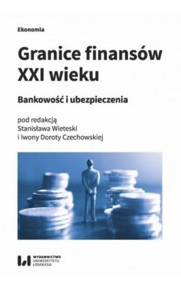 Granice finansów XXI wieku - Ebook - 978-83-8088-791-6
