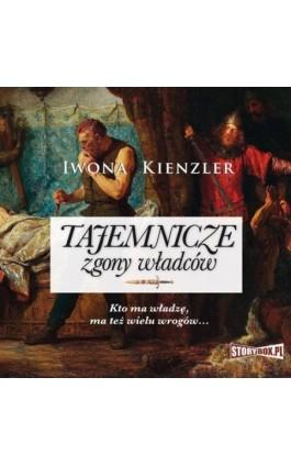 Tajemnicze zgony władców - Iwona Kienzler - Audiobook - 978-83-8146-947-0