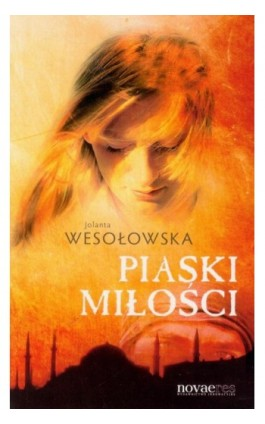Piaski miłości - Jolanta Wesołowska - Ebook - 978-83-7942-180-0