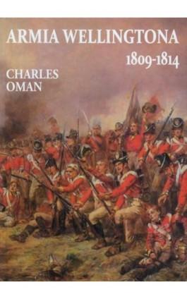 Armia Wellingtona - Charles Oman - Ebook - 978-83-61324-77-5