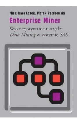 Enterprise Miner - Mirosława Lasek - Ebook - 978-83-235-2770-1