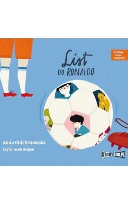 Bulbes i Hania Papierek. List do Ronaldo - Anna Onichimowska - Audiobook - 978-83-8194-409-0