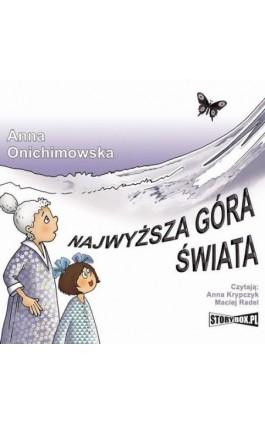 Najwyższa góra świata - Anna Onichimowska - Audiobook - 978-83-8146-986-9