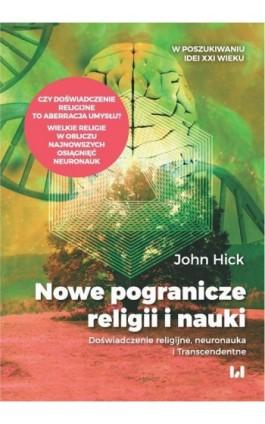 Nowe pogranicze religii i nauki - John Hick - Ebook - 978-83-8142-474-5