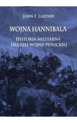 Wojna Hannibala - John F. Lazenby - Ebook - 978-83-65746-20-7