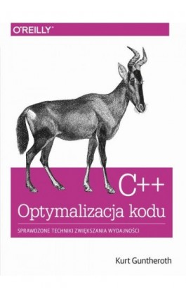 C++ Optymalizacja kodu - Kurt Guntheroth - Ebook - 978-83-7541-337-3