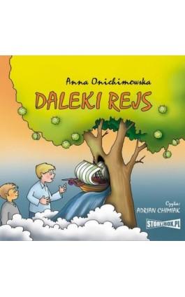 Daleki rejs - Anna Onichimowska - Audiobook - 978-83-8194-038-2