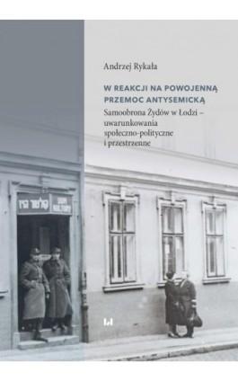 W reakcji na powojenną przemoc antysemicką - Andrzej Rykała - Ebook - 978-83-8142-861-3