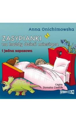 Zasypianki na każdy dzień miesiąca - Anna Onichimowska - Audiobook - 978-83-8194-081-8