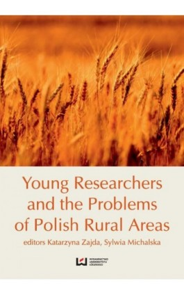Young Researches and the Problems of Polish Rural Areas - Ebook - 978-83-7969-843-1