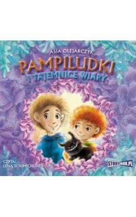 Pampiludki i tajemnice wiary - Asia Olejarczyk - Audiobook - 978-83-8146-741-4