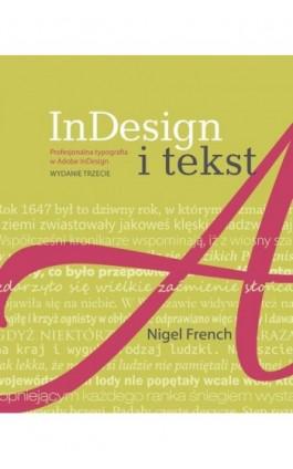 InDesign i tekst - Nigel French - Ebook - 978-83-7541-351-9