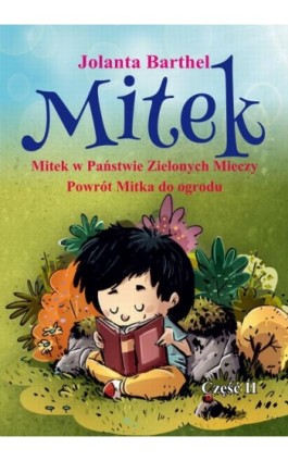 Mitek. Część II - Jolanta Barthel - Ebook - 978-83-8119-262-0
