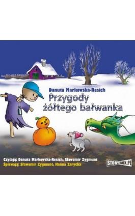 Przygody żółtego bałwanka - Danuta Markowska-Resich - Audiobook - 978-83-8194-304-8