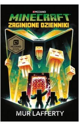 Minecraft. Zaginione dzienniki - Mur Lafferty - Ebook - 978-83-287-1246-1