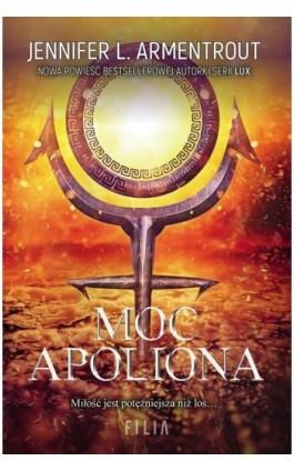 Moc apoliona - Jennifer L. Armentrout - Ebook - 978-83-8195-140-1