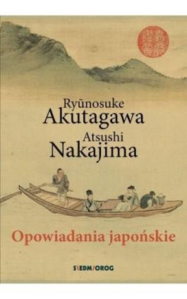 Opowiadania japońskie - Ryunosuke Akutagawa - Ebook - 978-83-66576-70-4
