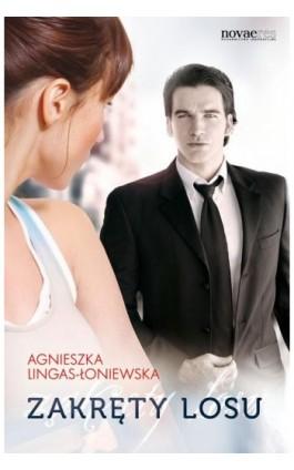 Zakręty losu tom 1 - Agnieszka Lingas-Łoniewska - Ebook - 978-83-7722-941-5