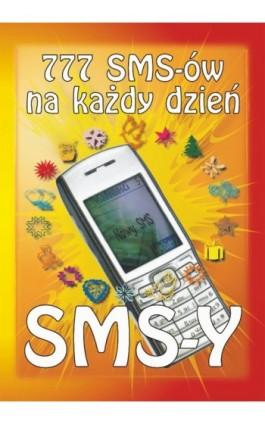 777 SMS-ów na każdy dzień - Tomasz Czypicki - Ebook - 978-83-7898-367-5