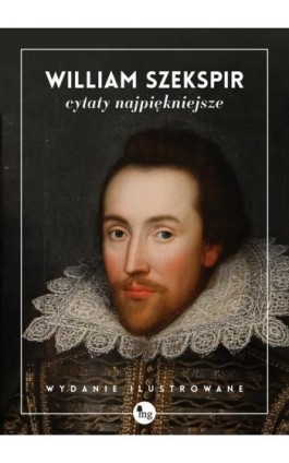 William Szekspir cytaty najpiękniejsze - William Szekspir - Ebook - 978-83-7779-244-5